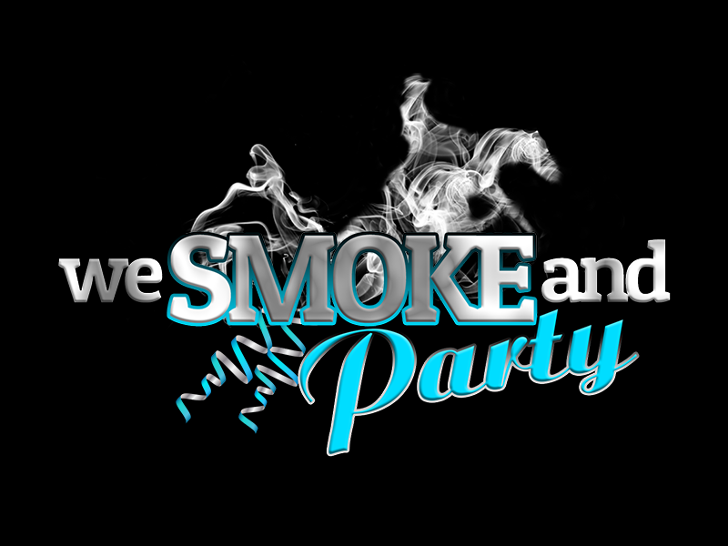 We Smoke And Party